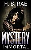 Mystery: Immortal Mystery (A Suspense Thriller Mystery novel): (Romance, Mystery, Suspense, Thriller, Suspense Thriller Mystery)