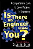 img - for Is There an Engineer Inside You? A Comprehensive Guide to Career Decisions in Engineering (Second Edition) book / textbook / text book