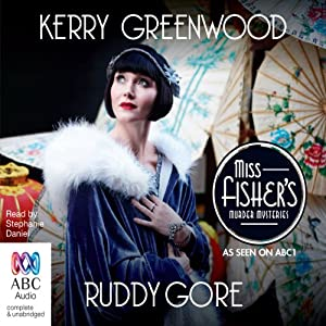 Ruddy Gore: A Phryne Fisher Mystery | [Kerry Greenwood]
