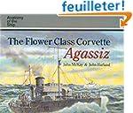"""The Flower Class Corvette """"Agassiz"""""""