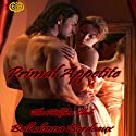 Primal Appetite (       UNABRIDGED) by Belladonna Bordeaux Narrated by Allison Cope