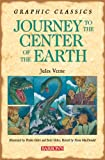 Journey to the Center of the Earth (Graphic Classics)