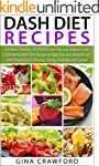 DASH Diet: 50 Top DASH Diet Recipes -...