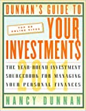 Dunnan's Guide To Your Investment$ 2001: The Year-Round Investment Sourcebook for Managing Your Personal Finances (Dunnan's Guide to Your Investments) (0062737287) by Dunnan, Nancy