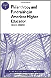 Philanthropy and Fundraising in American Higher Education: AEHE