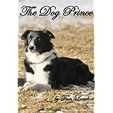 The Dog Prince ~ Fun London