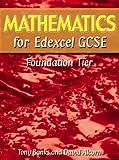 Mathematics for Edexcel GCSE Foundation Tier (1902796268) by Banks, Tony