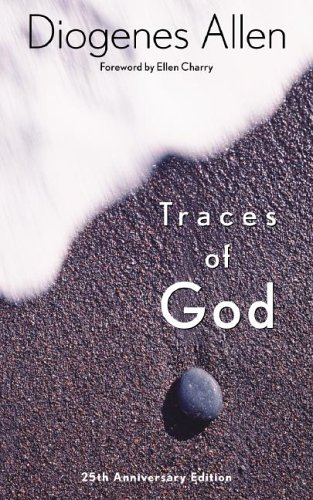 Traces of God, DIOGENES ALLEN