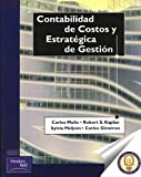 Contabilidad de Costos y Estrategica de Gestion (Spanish Edition) (8483221551) by Kaplan, Robert