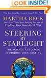 Steering by Starlight:Find Your Right Life, No Matter What!
