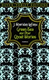 img - for Green Tea and Other Ghost Stories (Dover Thrift Editions) book / textbook / text book