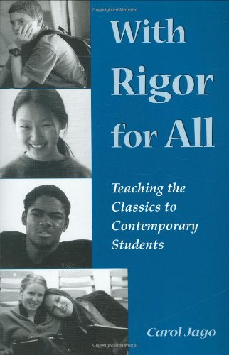 With Rigor for All: Teaching the Classics to Contemporary...