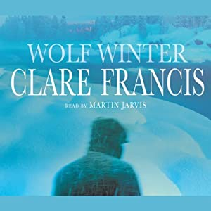 Wolf Winter | [Clare Francis]