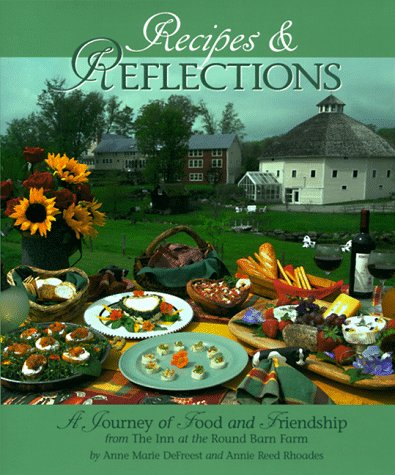 Recipes & Reflections by Reed Rhoades