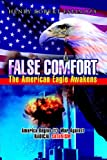 False Comfort, the American Eagle Awakens (1599265508) by Henry Robert Espinoza