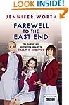 Farewell To The East End: The Last Da...