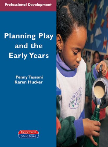planning-play-and-the-early-years-heinemann-professional-development