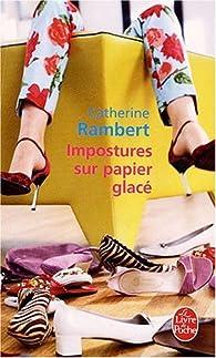 Impostures sur papier glacé par Catherine Rambert