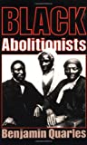 Black Abolitionists (Da Capo Paperback)