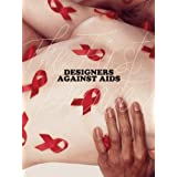 Designers against Aids: The First Decade!by Ninette Murk