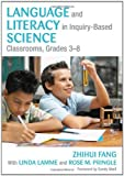 img - for By Zhihui Fang Language and Literacy in Inquiry-Based Science Classrooms, Grades 3-8 (1st Edition) book / textbook / text book