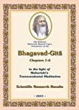His Holiness Maharishi Mahesh Yogi's Translation of the Bhagavad-Gita, Chapters 1-6, in the light of Maharishi's Transcendental Meditation: Scientific Research Results