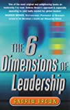 The Six Dimensions of Leadership (0712684018) by Andrew Brown
