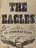 The Eagles: An American Band