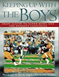 img - for Keeping Up With the Boys: From Austin to Super Bowl Xxx : The Dynasty Continues book / textbook / text book