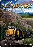 All Aboard: Great American Railroads