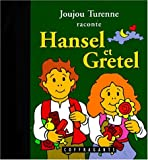 Hansel Et Gretel (Children's French)