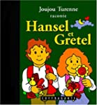 Hansel et Gretel