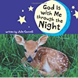 God Is with Me through the Night by Cantrell, Julie (2009) Hardcover