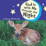 img - for God Is with Me through the Night by Cantrell, Julie (2009) Hardcover book / textbook / text book