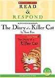 The Diary of a Killer Cat Teacher Resource (Read & Respond)