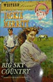 Big Sky Country (Western Lovers: Once a Cowboy #44) (0373301928) by Merritt, Jackie