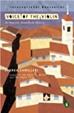 Voice of the Violin (Inspector Montalbano Mysteries) (0142004456) by Camilleri, Andrea