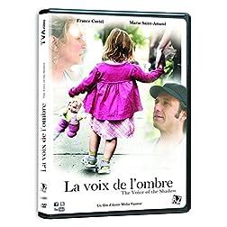 La Voix De L'Ombre/The Voice of the Shadow