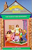The Babysitters Remember (Babysitters Club Specials) (0590559109) by ANN M. MARTIN
