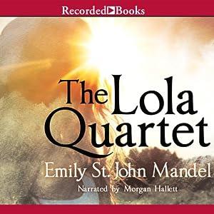 The Lola Quartet Audiobook