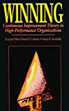 img - for Winning: Continuous Improvement Theory in High-Performance (Suny Series in International Management) book / textbook / text book