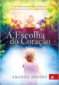 Escolha do Coracao (Em Portugues do Brasil) (Portuguese Brazilian