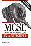 img - for MCSE Core Required Exams in a Nutshell: The required 70: 290, 291, 293 and 294 Exams (In a Nutshell (O'Reilly)) 3rd (third) Edition by Stanek, William R. published by O'Reilly Media (2006) book / textbook / text book