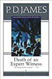 Death of an Expert Witness (Adam Dalgliesh Mystery Series #6) (1417617543) by P. D. James