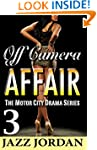 Off Camera Affair 3 (The Motor City D...