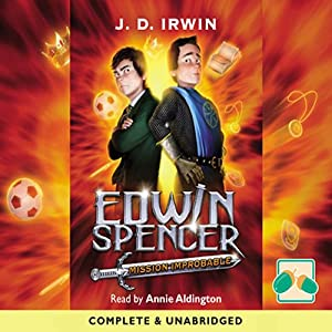 Edwin Spencer: Mission Improbable | [J. D. Irwin]