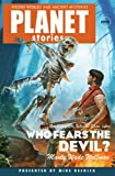 img - for Who Fears the Devil (Planet Stories) book / textbook / text book