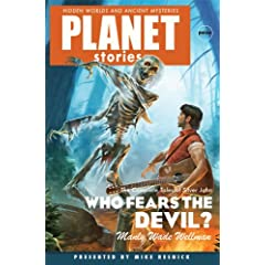 Who Fears the Devil (Planet Stories (Paizo Publishing)) by Manly Wade Wellman, Mike Resnick and Karl Edward Wagner