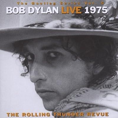 Bob Dylan Live 1975: Bootleg Series Vol.5