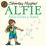 Alfie Gives A Handby Shirley Hughes
